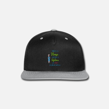 Marry a nurse - Snapback Cap