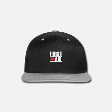 First Aid First Aid CPR EMS EMT Gift - Snap-back Baseball Cap