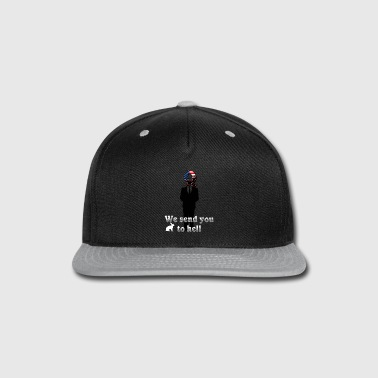 Uk We send you to hell - Snap-back Baseball Cap