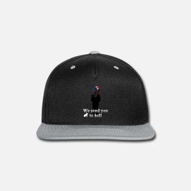 Change We send you to hell - Snap-back Baseball Cap