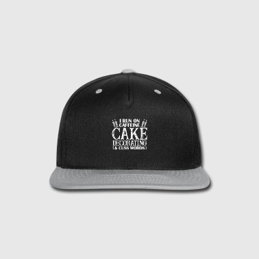 Decoration I Run On Cake Decorating - Snap-back Baseball Cap