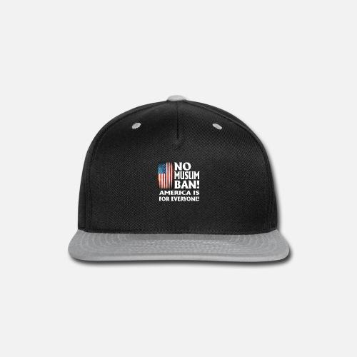 No Muslim ban ever shirt America is for everyone Snapback Cap ... 2a396c4e4c70