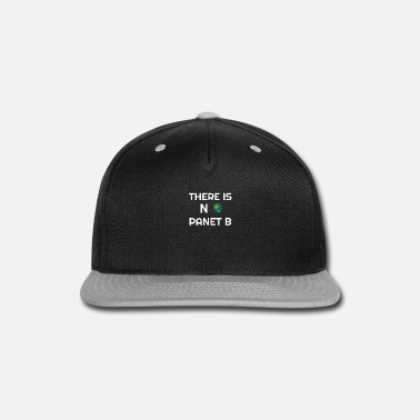 Clima there is no planet b planet planet b science clima - Snapback Cap