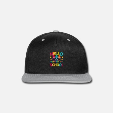 First Day Of School Hello First Day Of School - Snapback Cap