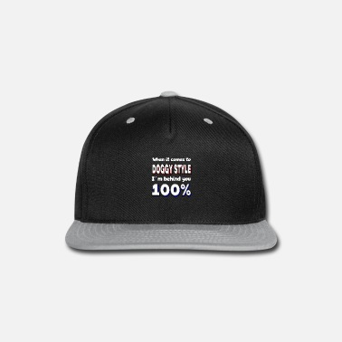 Sexual Doggystyle Dirty Talk Funny Saying Sex Position - Snapback Cap