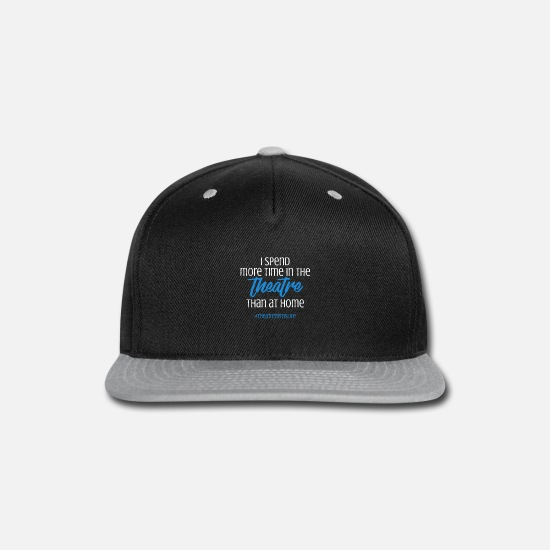 Funny Caps - Theater Saying | Musical Theatre Nerds Drama Art - Snapback Cap black/gray