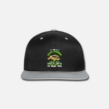 Cute Snail Slow Runner Please Let There Be Someone Behind Me - Snapback Cap