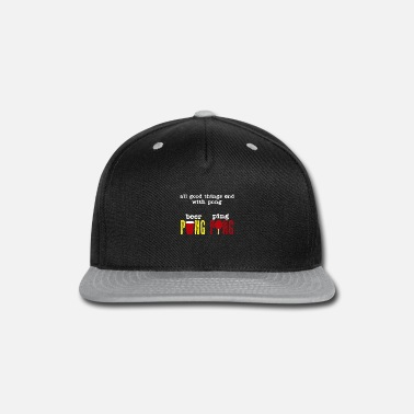 Table Tennis Paddle Table Tennis Quote | Ping Pong Beer Pong Alcohol - Snapback Cap