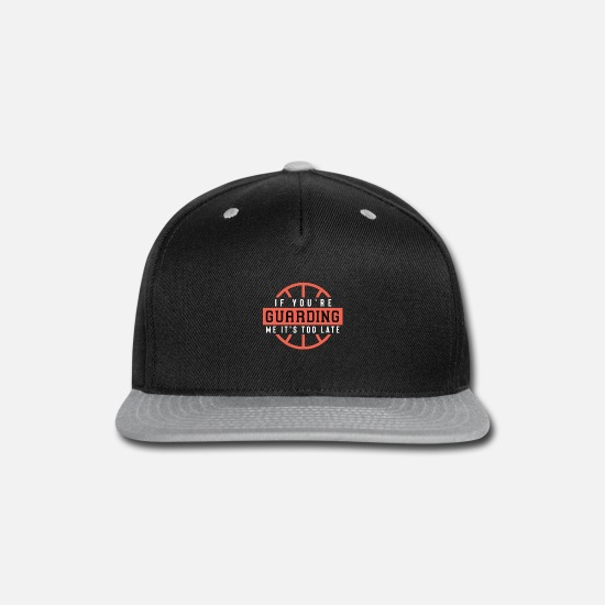 Me Caps - If You'Re Guarding Me It'S Too Late Basketball Lov - Snapback Cap black/gray