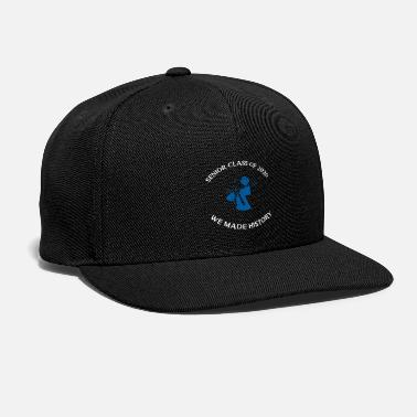 Seniors 2020 Senior Class Of 2020 We Made History - Snapback Cap