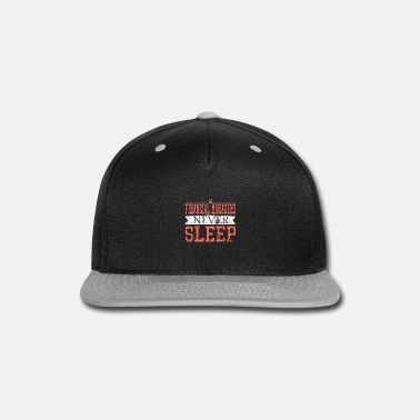 Never Sleep Financial Manager Never Sleep Funny Banker Gift - Snap-back Baseball Cap