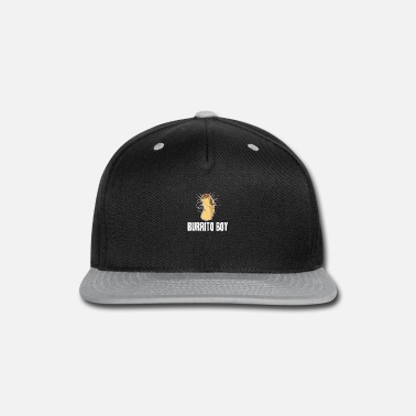 Latino Burrito Boy Cool Mexican Pizza Taco Food Eater - Snapback Cap
