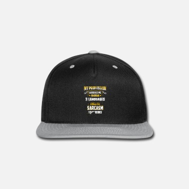 Police Officer Did It Police officer - my profession requires me to spea - Snapback Cap