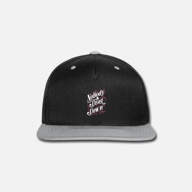 Download Nobody Can Drag Me Down - Snapback Cap