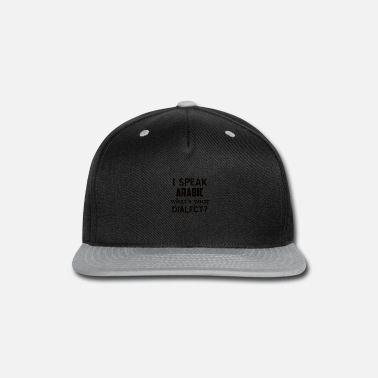 Dialect ARABIC dialect - Snap-back Baseball Cap