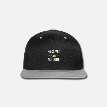 Html Developer No Coffee No Code Funny Gift Idea - Snapback Cap