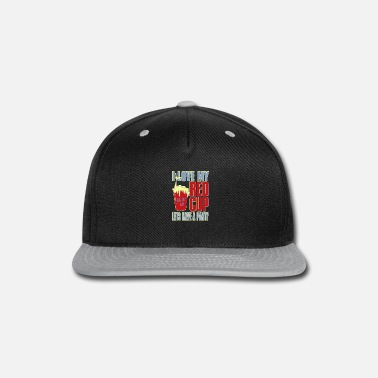 Lets Have A Party I love my red cup lets have a party - Snapback Cap