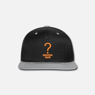 Mark Something question mark - Snapback Cap