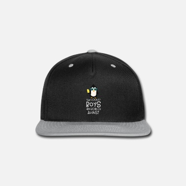 Are Born In August Coolest Boys Birthday in AUGUST Submu - Snapback Cap