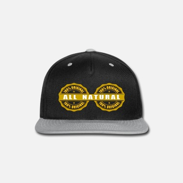 Primal All Natural, not artificially enhanced, Real Deal! - Snapback Cap