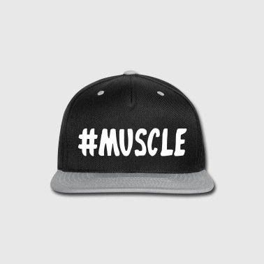 Muscle Hashtag - Snap-back Baseball Cap