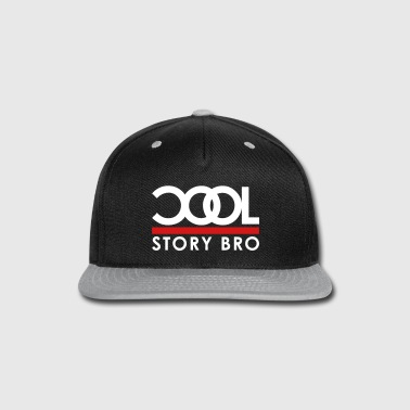 cool story bro color - Snap-back Baseball Cap