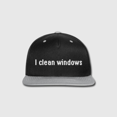 Windows I clean windows - Snap-back Baseball Cap