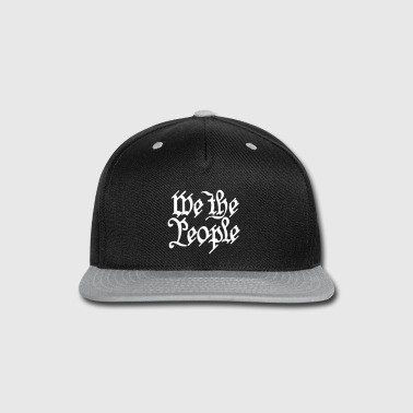 we the people - Snap-back Baseball Cap