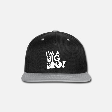 Bro I'm a BIG BRO! brother in funky cool solid - Snapback Cap