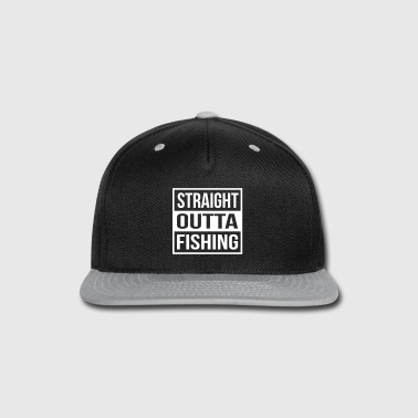 Straight Outta Fishing - Snap-back Baseball Cap