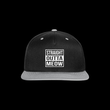 Straight Outta Meow - Snap-back Baseball Cap