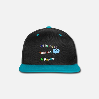 Birthday Party birthday party - Snapback Cap