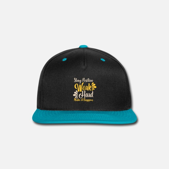 Birthday Caps - stay positive work hard make it happen - Snapback Cap black/teal