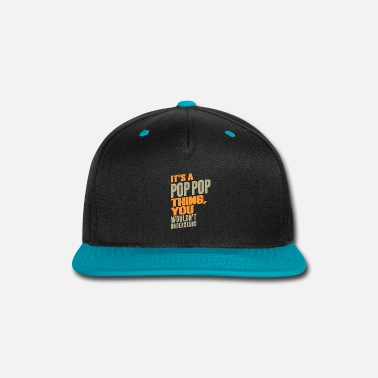 Pops Apparel Pop Pop Thing - Snapback Cap
