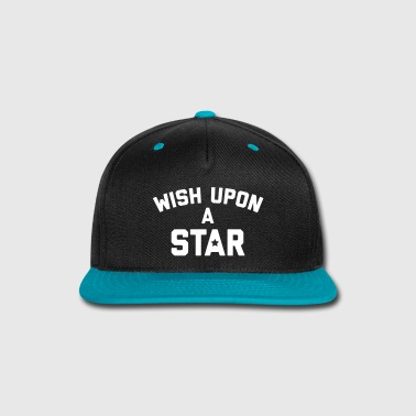 Funny Quotes Wish Upon Star Quote - Snap-back Baseball Cap