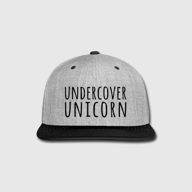Undercover Unicorn Funny Quote - Snap-back Baseball Cap