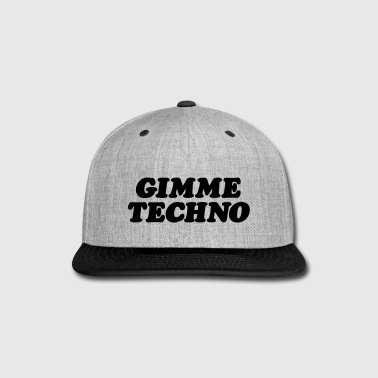Gimme techno - Snap-back Baseball Cap
