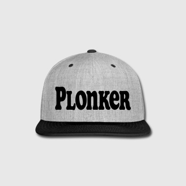 Plonker - Snap-back Baseball Cap