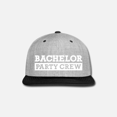Bachelor Bachelor Party Crew - Snap-back Baseball Cap