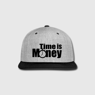 Time Is Money - Snap-back Baseball Cap