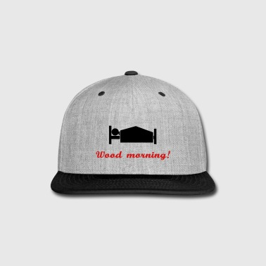 wood morning - Snap-back Baseball Cap