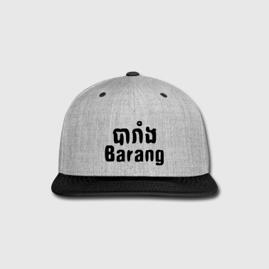 Cambodia Barang ~ Khmer word for Westerner - Snap-back Baseball Cap