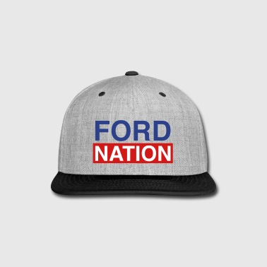 Ford for Mayor; Ford Nation - Snap-back Baseball Cap