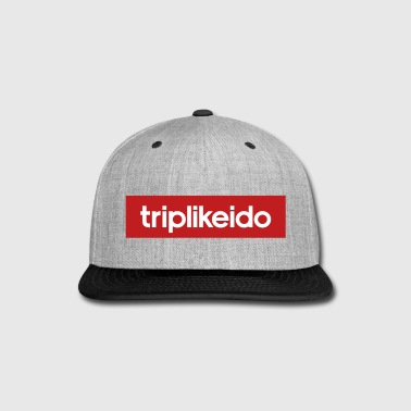 Trip like I do - Snap-back Baseball Cap
