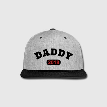 Daddy 2018 - Snap-back Baseball Cap