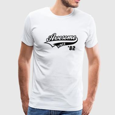 Awesome SINCE 1982 - Birthday Anniversaire - Men's Premium T-Shirt