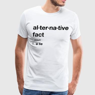 Anti Trump Alternative Facts - Men's Premium T-Shirt