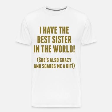 6d954b9b174 Funny Best Sister In The World Men s Premium T-Shirt
