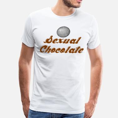 Sexuality Sexual Chocolate - Men's Premium T-Shirt