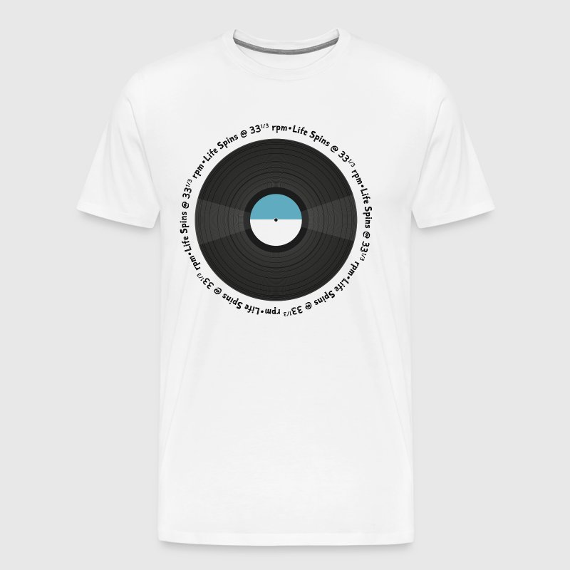 Life Spins at 331/3 rpm - Men's Premium T-Shirt